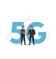 businessmen make a contract before big letters 5g vector image vector image