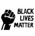 raised fist black lives matter banner isolated vector image