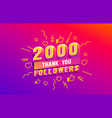 thank you 2000 followers peoples online social vector image vector image