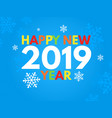 2019 new year on the blue background design for vector image vector image