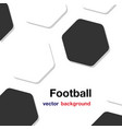 football black white hexagon white background vect vector image
