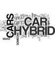 why a hybrid car makes a great gift text word vector image vector image