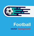 football flying soccer ball blue background vector image vector image