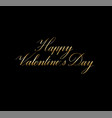 happy valentine day calligraphy card design vector image vector image