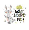 don t scary me print with a cute rabbit vector image vector image