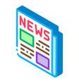 news newspaper isometric icon vector image vector image