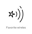 outline favorite wireles conecction icon isolated vector image vector image