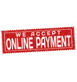 we accept online payment grunge rubber stamp vector image vector image