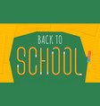 back to school text in pencil style school vector image