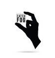 hand with catch fog black vector image vector image
