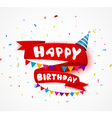 Happy birthday celebration with ribbon and confett vector image vector image