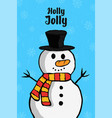holly jolly christmas snowman cartoon card vector image