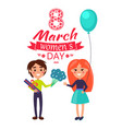 8 march womens day boy girl vector image vector image