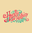 greeting card happy birthday vector image