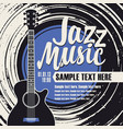 jazz music poster with guitar and vinyl record vector image vector image