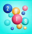3d design 2019 happy new year colorful bubble vector image vector image