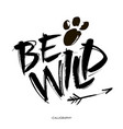 be wild card hand drawn lettering background ink vector image vector image