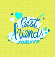 best friends forever quote card for friendship day vector image