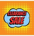 Clearance sale comic book bubble text retro style vector image vector image