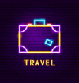 travel suitcase neon label vector image vector image
