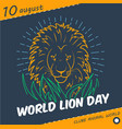 holiday world lion day linear style vector image