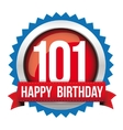 Hundred One years happy birthday badge ribbon vector image
