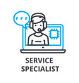 service specialist thin line icon sign symbol vector image vector image