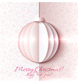 White and pink paper Christmas ball vector image