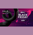 black friday sale poster design with 3d flow shape vector image