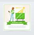 ecological life style concept with man using sun vector image