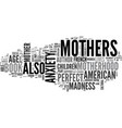 why are american mothers mad while french mothers vector image vector image