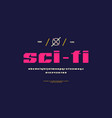 sans serif font in sci-fi style vector image vector image