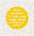 bible quote from psalm about trust in god vector image vector image