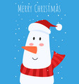 christmas greeting card and cute snowman with red vector image vector image