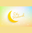 islamic holiday greeting card eid mubarak vector image