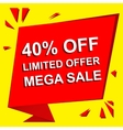 Sale poster with LIMITED OFFER MEGA SALE 40 vector image