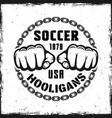 soccer hooligans vintage emblem with two fist vector image vector image