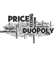why are duopolies so competitive text word cloud vector image vector image