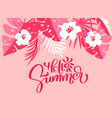text hello summer in floral palm leaves background vector image vector image