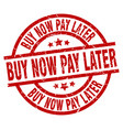 buy now pay later round red grunge stamp vector image vector image