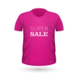 Super Sale Pink T-Shirt Isolated on White vector image vector image