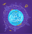 world travel concept with calligraphic logo go vector image vector image