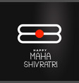 maha shivratri festival background design vector image