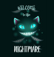 welcome to the nightmare scary halloween poster vector image vector image