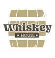 whiskey house isolated icon wooden barrel alcohol vector image vector image