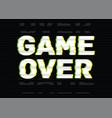 game over final phrase message inscription vector image