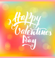 lettering inscription happy valentines day vector image