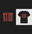 new york streets stylish t-shirt and apparel vector image vector image