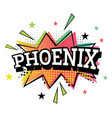 phoenix comic text in pop art style vector image vector image