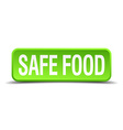safe food green 3d realistic square isolated vector image vector image